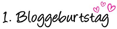 Mein 1. Bloggeburtstag + Ankündigung
