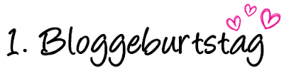 [Verlosung] 1. Bloggeburtstag