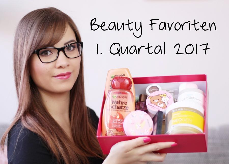 [Video] Beauty Favoriten | 1. Quartal 2017