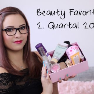 Beauty Favoriten | 2. Quartal 2017